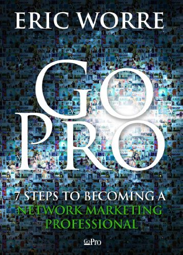 Eric Worre Go Pro - Network Marketing Leads