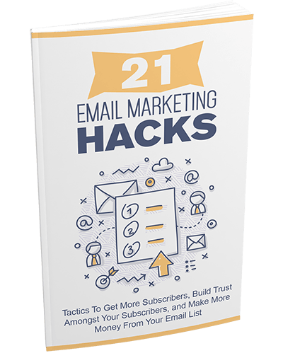 21 Email Marketing Hacks
