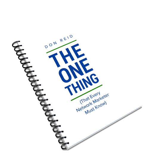The One Thing (that Every Network Marketer Must Know)