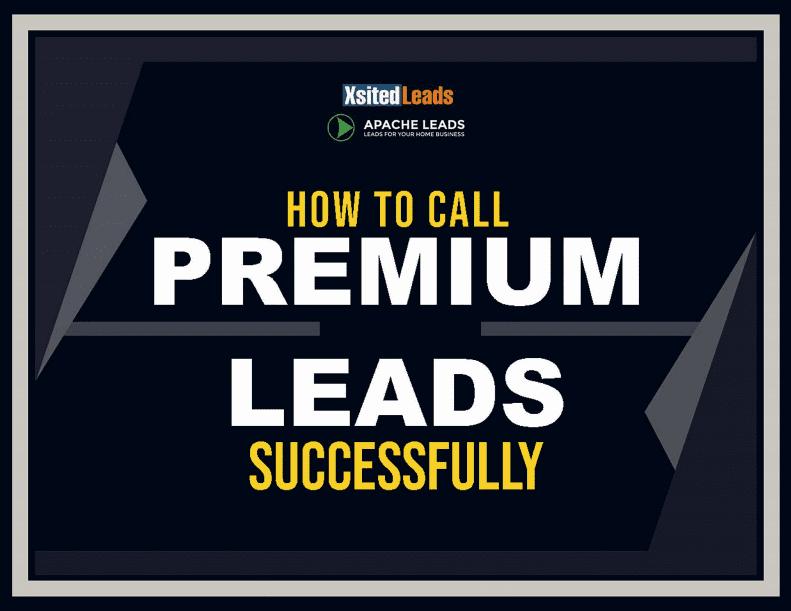 How To Call Premium Leads Successfully