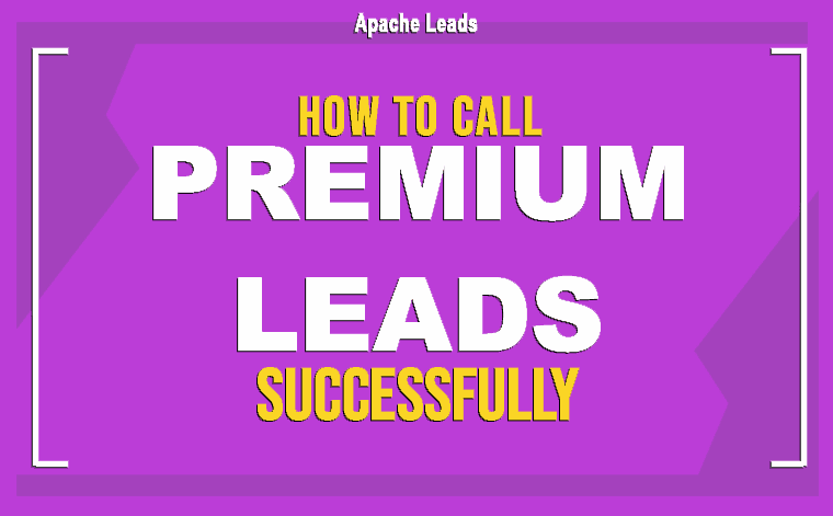How To Call Your Premium Leads Successfully Cheat Sheet