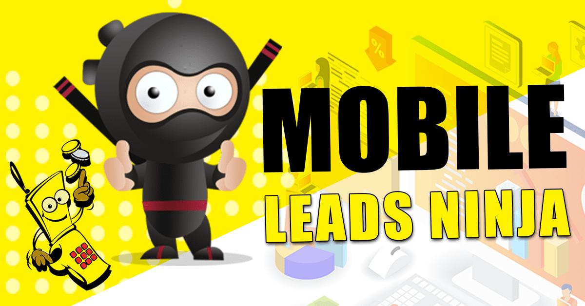 Mobile Leads Ninja