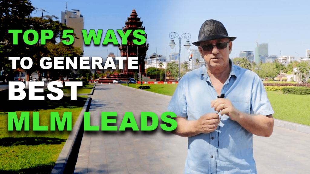 Top 5 Ways To Generate MLM Leads
