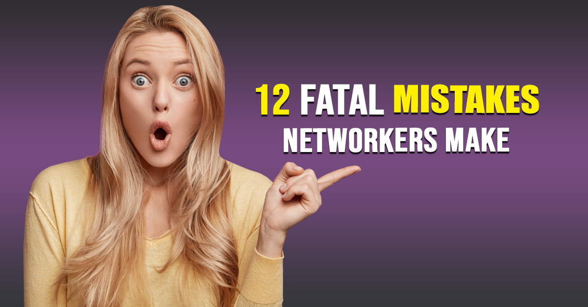 12 Fatal Mistakes Networkers Make_fb banner_4