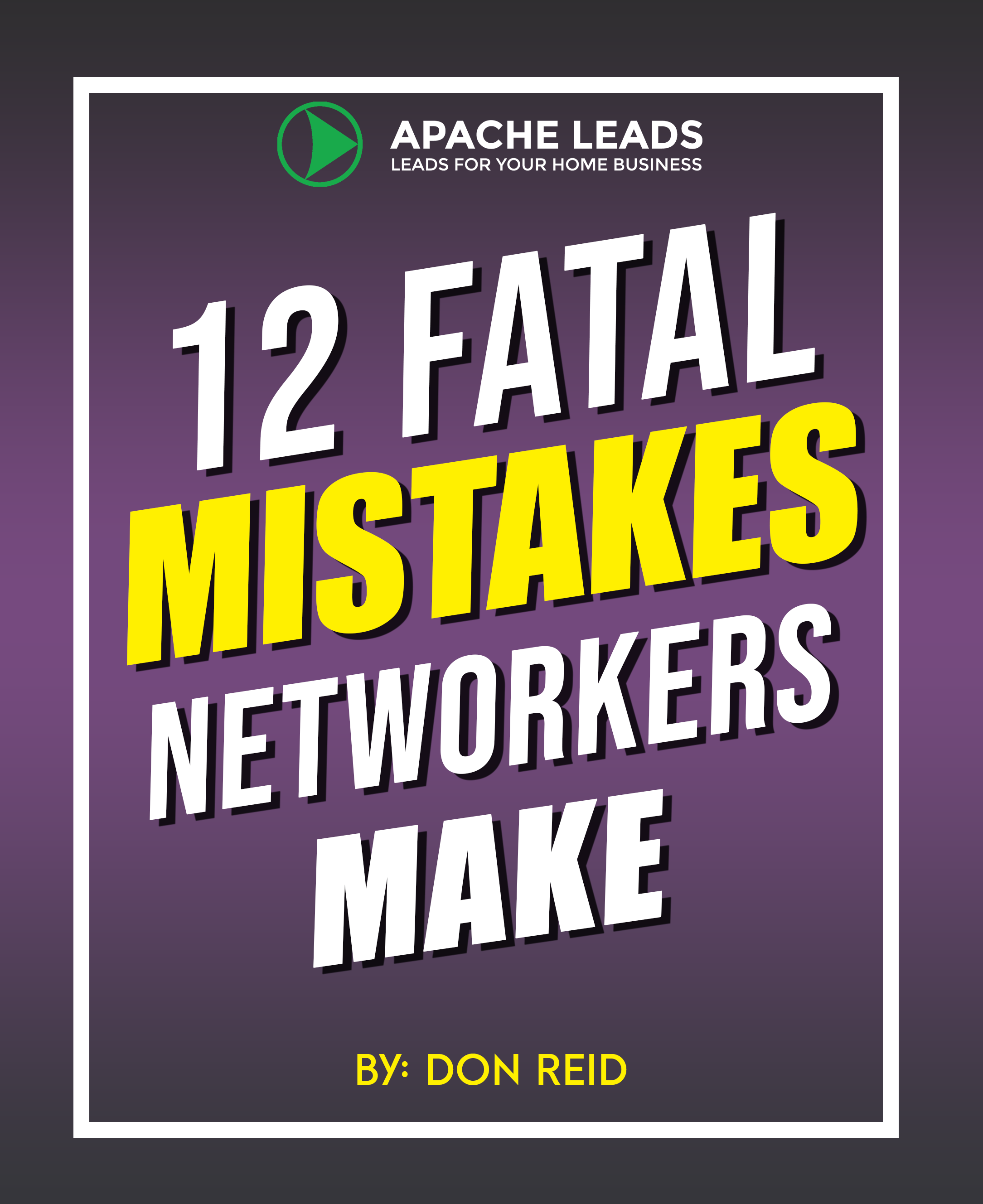 12 Fatal Mistakes Networkers Make